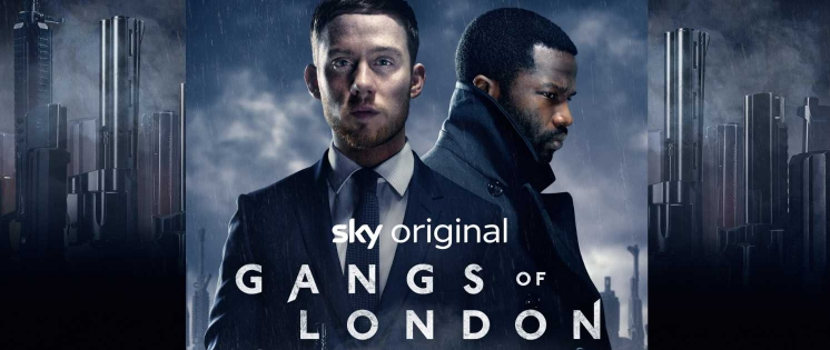 Gangs Of London: Neue Serie ab Juli bei Sky